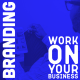 Work-On-Your-Business-branding